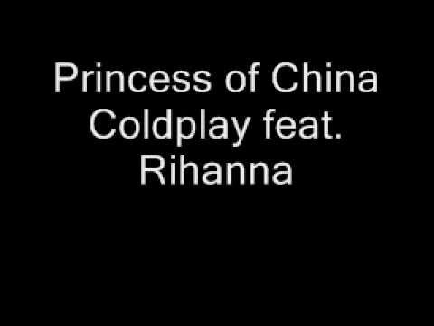 Princess of China - Coldplay (lyrics)