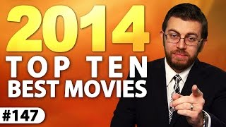 Top 10 Best Movies!- 2014 Retrospective