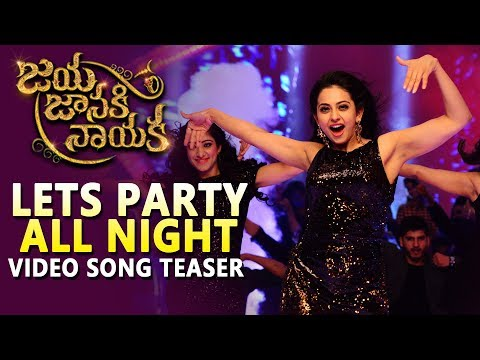 Jaya-Janaki-Naayaka-Movie-Lets-Party-All-Night-Video-Teaser