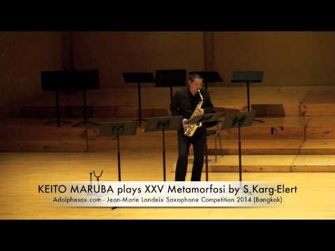 KEITO MARUBA plays XXV Metamorfosi by S Karg Elert
