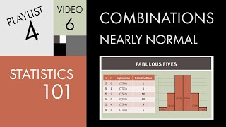 Statistics 101: Combinations - Nearly Normal