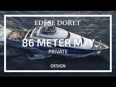 86 Meter Mega Yacht Designed by Edese Doret