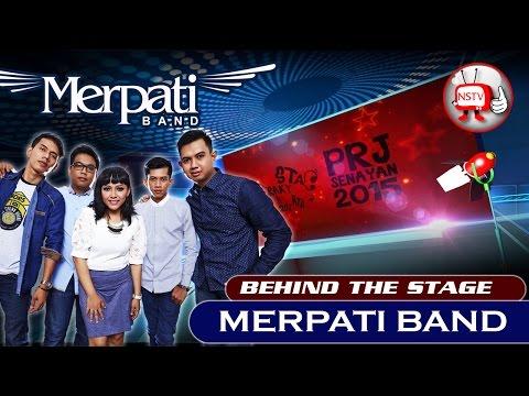 Merpati Band - Behind The Stage PRJ 2015 - NSTV