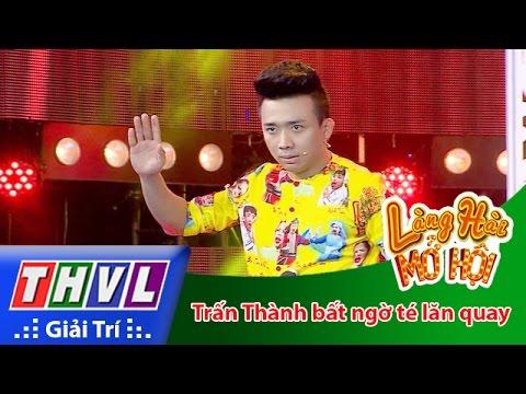 THVL | Làng hài mở hội - Tập 9: Trấn Thành bất ngờ té lăn quay khi làm trò trên sân khấu