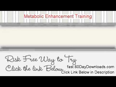 Metabolic Enhancement Training review with download link