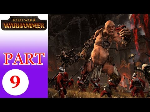 Cùng chơi Total War Warhammer - Tập 9 Ungrim Nắm Đấm Sắt