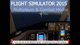 Flight Simulator 2015 [The Best Flight Simulator Ever