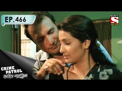 Crime Patrol - ক্রাইম প্যাট্রোল (Bengali) - Ep 466 - Buried Deep-2