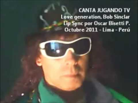 CANTA JUGANDO TV: LOVE GENERATION como BOB SINCLAR DESDE JAMAICA - LIP SYNC