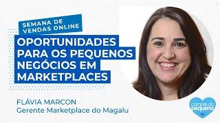 Magalu - Oportunidades para os pequenos negócios em marketplaces