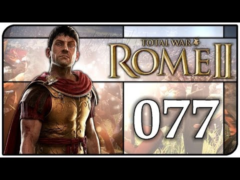 Let's Play Total War: Rome II #077 [Deutsch/HD] - Ostfeldzug