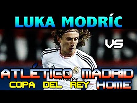 Luka Modric vs Atletico Madrid Copa del Rey Away ( 11 - 02 - 2014 / 11/02/2014 - 11.02.2014 ) [HD]