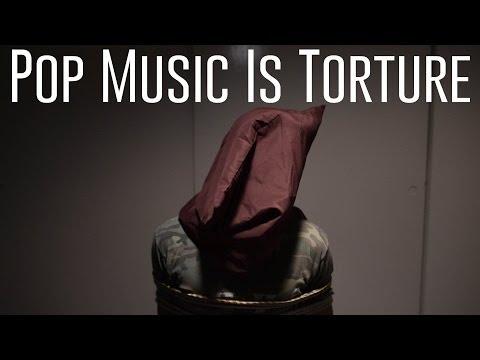 Pop Music Is Torture