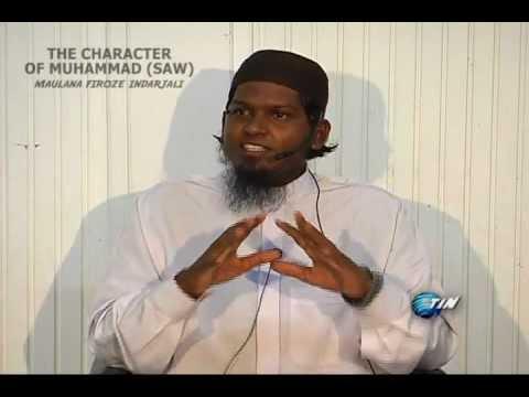 Maulana  Firoze Indarjali Character of Muhammad (SAW).