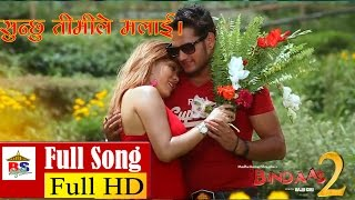 Sunchhu Timi le Malai Bhulna AatekI Chaure - Bindaas 2 Official Music Video