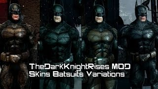 Batman Arkham Origins The Dark Knight Rises MOD Batsuits