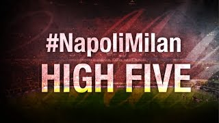 High Five #Napoli-Milan | AC Milan Official