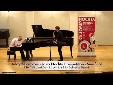 Adolphesax com Josip Nochta DIMITRIJ UVAROV 22 per 2 in 2 by Dubravko Detoni
