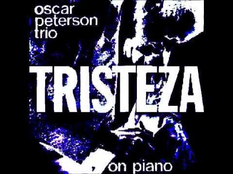 Oscar Peterson Tristeza Youtube
