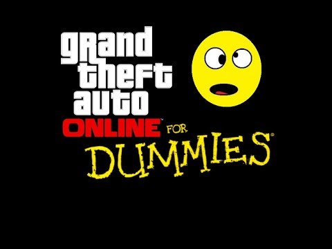 GTA:Online for Dummies