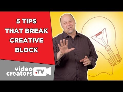 5 Tips for Breaking through Creative Block