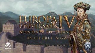 Europa Universalis IV - Mandate of Heaven Release Trailer