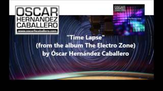 Time Lapse - The Electro Zone release 2013