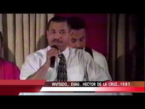 REVELACIONES DE CRISTO EN LAS ANTILLAS...INVITADO..... EVAG. HECTOR  DE  LA CRUZ .... 1 9 9  4