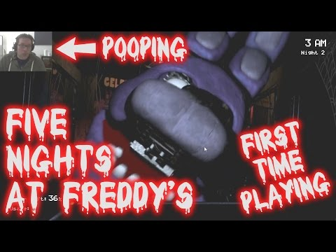 Five Nights At Freddy's : FIRST TIME PLAYING!