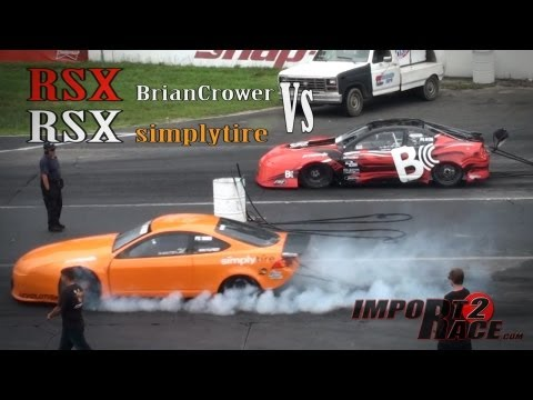 RSX BrianCrower Vs RSX simplytire 9sec race