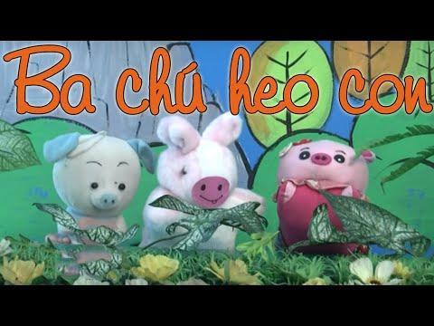 Ba Chú Heo Con - Đọc Truyện Cổ Tích Việt Nam[Full HD]