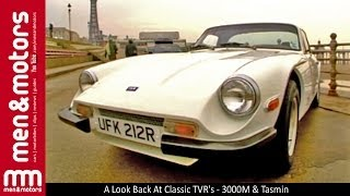 A Look Back At Classic TVR's - 3000M & Tasmin