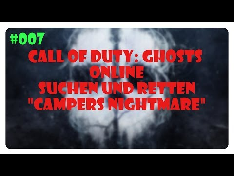 Call of Duty: Ghosts ★ Online ★ #007 ★ HC S & R ★ Campers Nightmare 12-0-1 ★