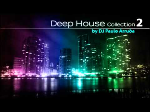 Deep Collection 2 by DJ Paulo Arruda (HQ) July | 2011