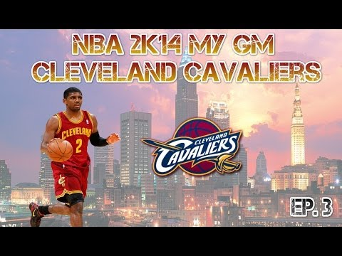 NBA 2K14 My GM Cleveland Cavaliers - First Trade! - EP. 3