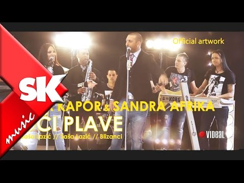 Sasa Kapor ft Sandra Afrika - Oci plave