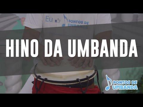 Ponto de Umbanda - Hino da Umbanda