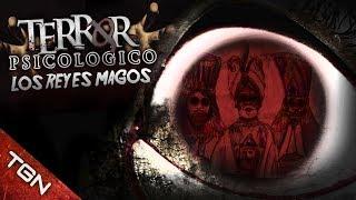 Terror Psicológico: LOS REYES MAGOS