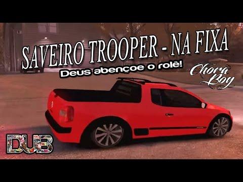 Gta IV EFLC - Saveiro trooper na fixa ( Mc gibi essa vai especialmente ...)