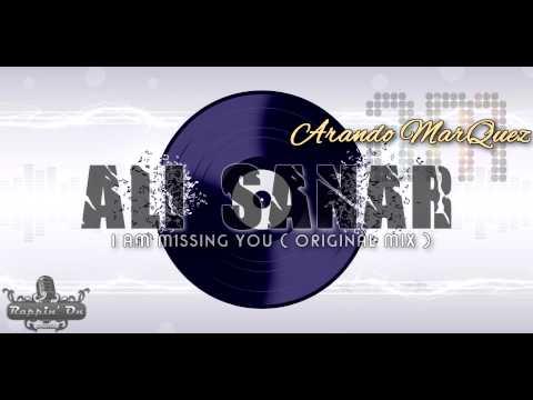 Arando Marquez - Ali Sanar (I Am Missing You Original Mix)