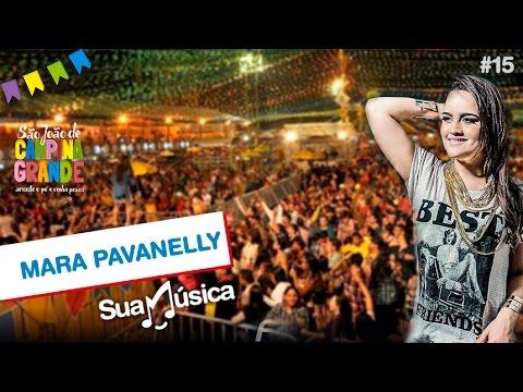 Mara Pavanelly faz super show no Parque do Povo | Sua Música TV Episódio 14