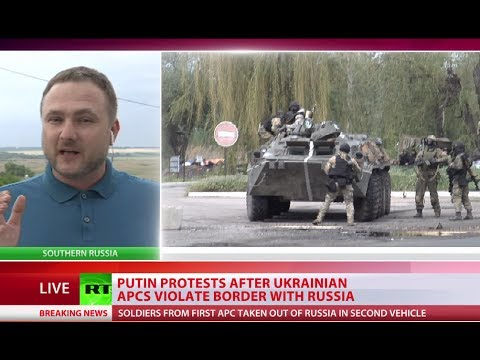 'Stop provocations!' Russia protests Ukraine APCs breaching border