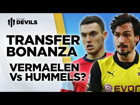 Vermaelen Vs Hummels | Manchester United | Transfer News Roundup