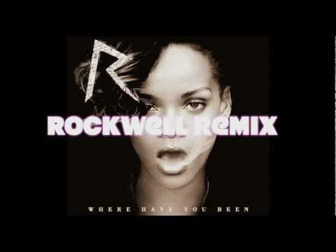 Rihana- Where have you been (Rockwell remix)