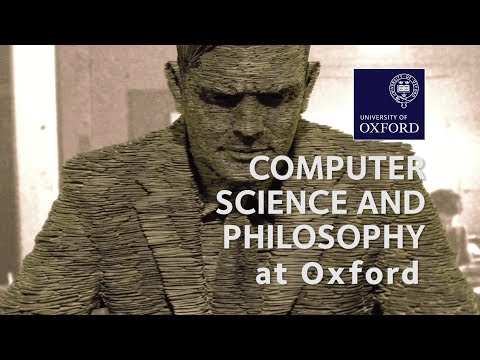 Computer Science and Philosophy at Oxford University
