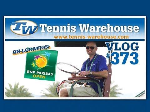 TW VLOG #373 - BNP Paribas Open 2014