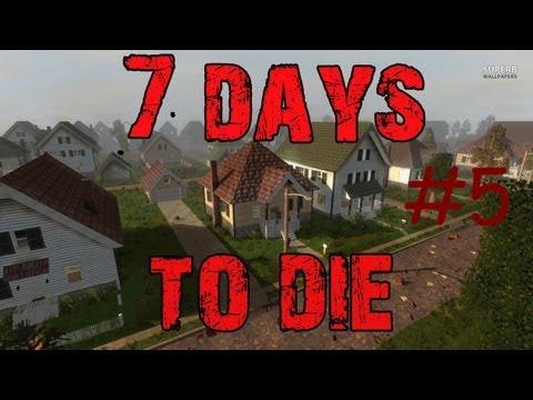 7 Days to die #5 - Ночная заруба