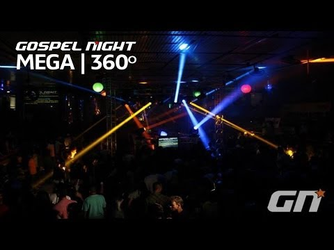 MEGA Gospel Night   360º