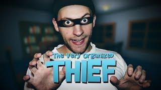 THE VERY ORGANIZED THIEF #TVOThief