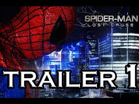 Spider Man: Lost Cause Official Trailer 1 (Fan-Made)